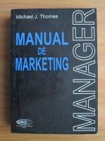 Anticariat: Michael J. Thomas - Manual de marketing