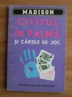 Anticariat: Myriam Mafalda - Cititul in palma si cartile de joc