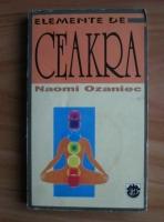 Naomi Ozaniec - Elemente de Ceakra