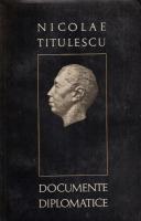 Anticariat: Nicolae Titulescu - Documente diplomatice