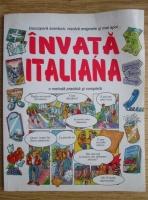 Nicole Irving - Invata Italiana. O metoda practica si completa