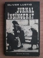 Anticariat: Oliver Lustig - Jurnal insangerat