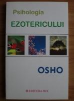 Anticariat: Osho - Psihologia ezotericului