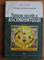 Rodica Purniche - Puterea secreta a ascendentului