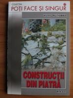 Wilfried Multhammer - Constructii din piatra