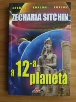 Zecharia Sitchin - A 12-a planeta