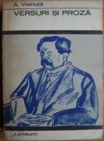 Anticariat: Alexandru Vlahuta - Versuri si proza