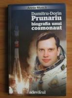 Anticariat: Annie Musca - Dumitru-Dorin Prunariu, biografia unui cosmonaut