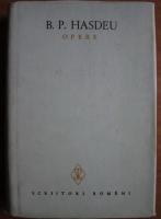 Anticariat: B. P. Hasdeu - Opere (volumul 1)