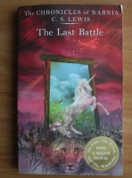 C. S. Lewis - The chronicles of Narnia: The Last battle