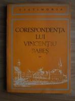 Corespondenta lui Vincentiu Babes (volumul 2)