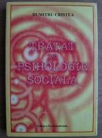 Anticariat: Dumitru Cristea - Tratat de psihologie sociala