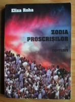 Eliza Roha - Zodia proscrisilor