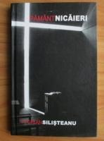 Florian Silisteanu - Pamant nicaieri