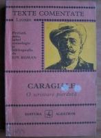 I. L. Caragiale - O scrisoare pierduta (texte comentate)
