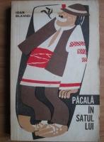 Ioan Slavici - Pacala in satul lui