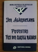Ion Agarbiceanu - Povestiri, file din cartea naturii