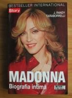 J. Randy - Madonna, biografia intima