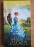 Mary Balogh - Doamna cu umbrela neagra