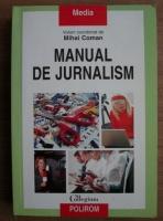 Mihai Coman - Manual de jurnalism (editia a treia)