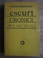 Mihail Sebastian - Eseuri, cronici, memorial
