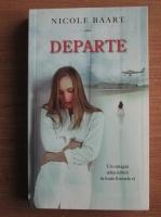 Nicole Baart - Departe