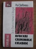 Anticariat: Paul Stefanescu - Afaceri criminale celebre