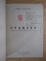 Petre Ghelmez - Cvartet. Patru anotimpuri argheziene. Poeme (cu autograful autorului)
