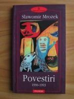 Anticariat: Slawomir Mrozek - Povestiri 1990-1993