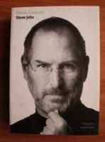 Walter Isaacson - Steve Jobs. Biografia autorizata