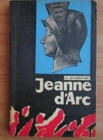 Anticariat: A. Levandovski - Jeanne d'Arc