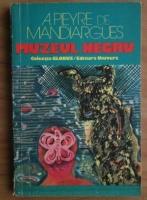 Anticariat: A. Pieyre de Mandiargues - Muzeul negru