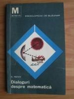 Anticariat: A. Renyi - Dialoguri despre matematica