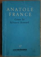Anticariat: Anatole France - Crima lui Sylvestre Bonnard