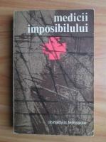 Anticariat: Christian Bernadac - Medicii imposibilului
