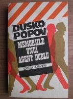 Anticariat: Dusko Popov - Memoriile unui agent dublu