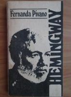 Anticariat: Fernanda Pivano - Hemingway