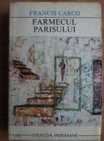 Anticariat: Francis Carco - Farmecul Parisului