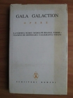 Anticariat: Gala Galaction - Opere (volumul 2)