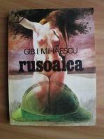 Gib. I. Mihaescu - Rusoaica