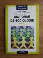 Anticariat: Gilles Ferreol - Dictionar de sociologie
