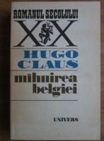 Anticariat: Hugo Claus - Mahnirea Belgiei