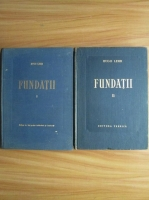 Anticariat: Hugo Lehr - Fundatii (2 volume)