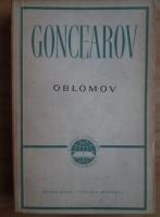 I. A. Goncearov - Oblomov