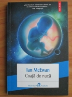 Anticariat: Ian McEwan - Coaja de nuca