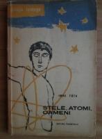 Anticariat: Imre Toth - Stele, atomi, oameni