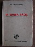 Anticariat: Ioan Alexandru Bratescu Voinesti - In slujba pacei. Scrisori (1941)
