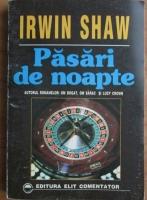 Irwin Shaw - Pasari de noapte