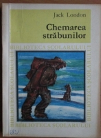 Jack London - Chemarea strabunilor