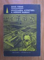 Anticariat: Jules Verne - Uimitoarea aventura a misiunii Barsac